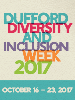 Dufford Diversity and Inclusion Week 2017 October 16-23, 2017