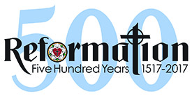 Reformation Five Hundred Years 1517-2017